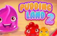Pudding Land 2